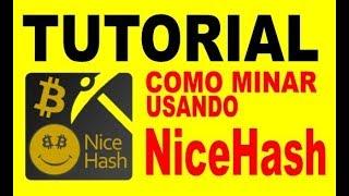 Tutorial como minar con NiceHash (BITCOIN)