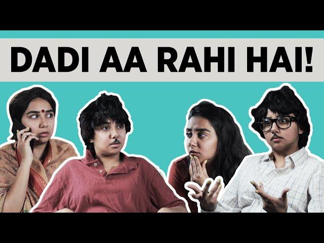 Dadi Aa Rahi Hai   MostlySane