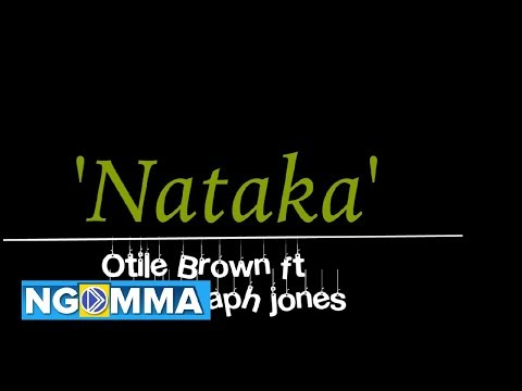 NATAKA - Otile Brown Feat  Khaligraph Jones  {Lyrics Video}