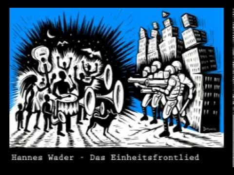 Hannes Wader - Das Einheitsfrontlied - [politisches liedgut]