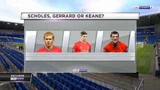 Roy Keane, Paul Scholes or Steven Gerrard Who was the best