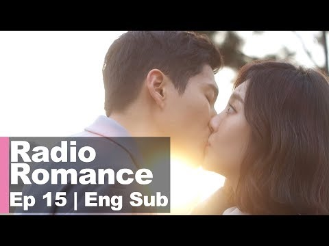 YuRa ♥ Ha Joon, They Kissed! [Radio Romance Ep 15]