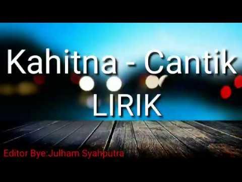 kahitna---cantik-official-lirik