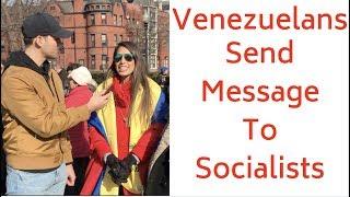 Venezuelans Send Message To Americans Who Want Socialism