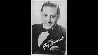 Guy Lombardo & His Royal Canadians - Singing A Song To The Stars