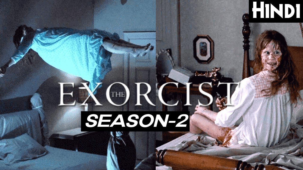 Download THE EXORCIST (2017) SEASON 2 Explained In Hindi (PART-2) | FINAL WAR WITH DEVIL | Ghost Series