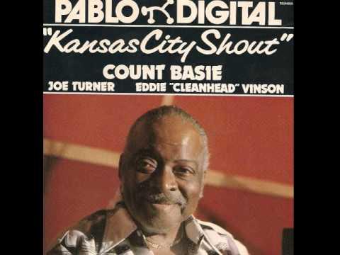 Count Basie, Joe Turner, Eddie Cleanhead Vinson   Just a Dream On My Mind