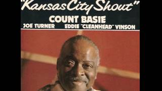 Count Basie, Joe Turner, Eddie Cleanhead Vinson   Just a Dream On My Mind