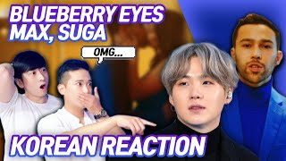 🔥(ENG) KOREAN RAPPERS react to MAX - Blueberry Eyes (feat. SUGA of BTS) 🔥