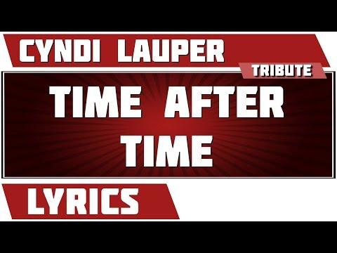 Time After Time - Cyndi Lauper Tribute - Lyrics