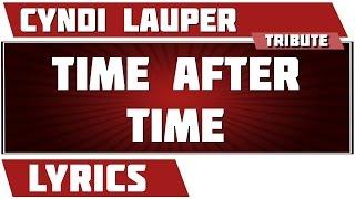 Time After Time - Cyndi Lauper tribute - Lyrics Mp3
