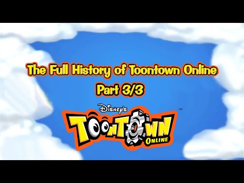 The Full History of Toontown Online Part 3/3