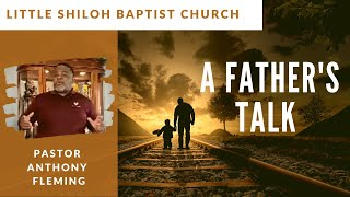 A Father's Talk| Live Sermon| Pastor Anthony Fleming | LSBC