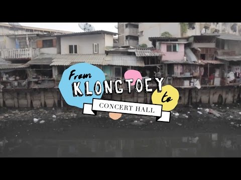 From Klongtoey to Concert Hall | Asiola