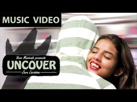 Zara Larsson - Uncover | Music Video | Cover | Rejuvenated version | Vevo Musicado