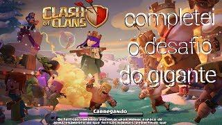 [Completei o desafio do gigante no clash of clans e famando muito] (LEIÃO A DESCRICÃO