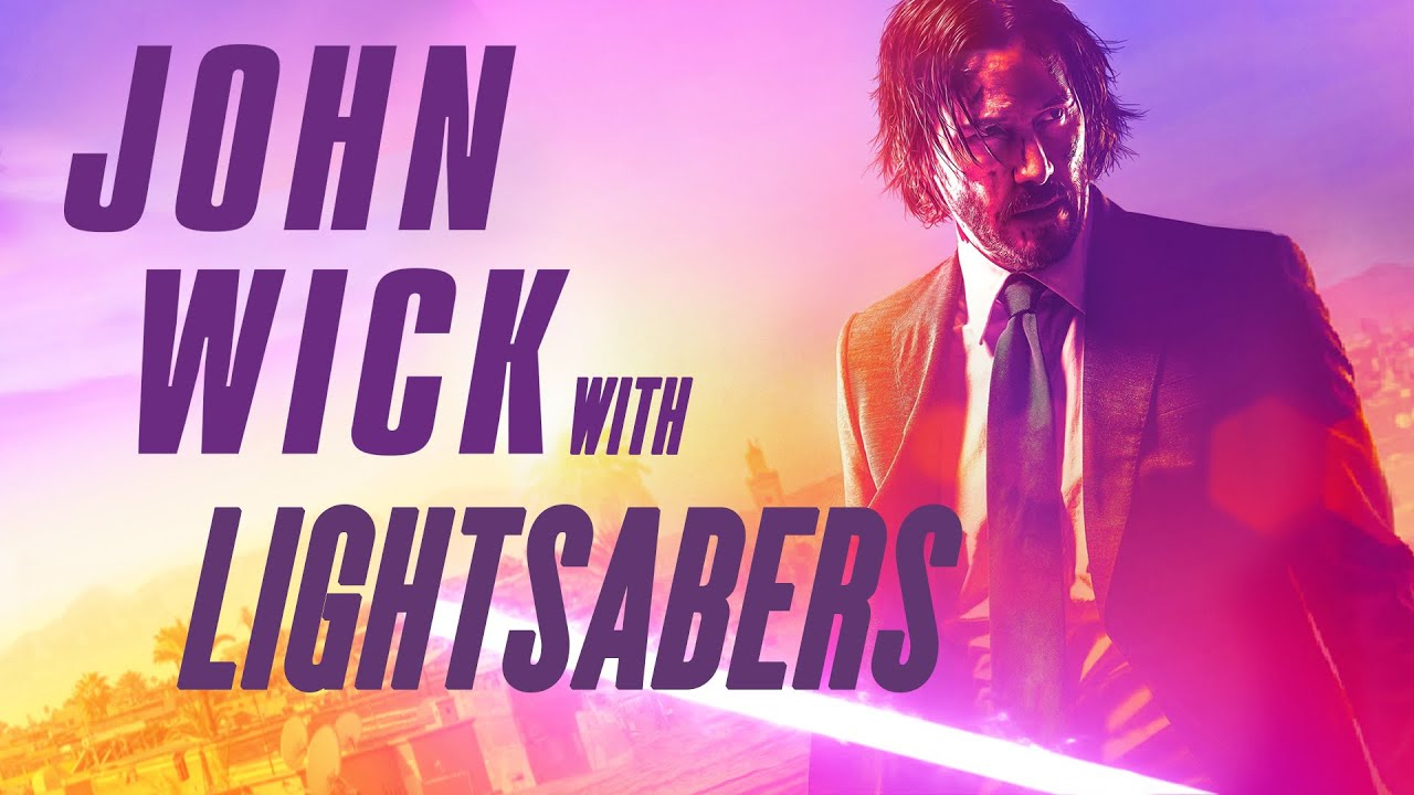 John Wick with Lightsabers