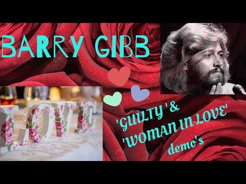 Barry Gibb -  Guilty  & 'woman In Love  / Fabulous  Demos