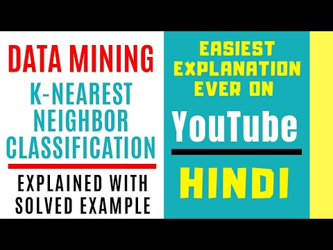 K-Nearest Neighbor Classification Ll KNN Classification Explained With Solved Example In Hindi