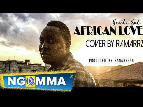 Sauti Sol - AFRICAN STAR COVER by Ramarr254