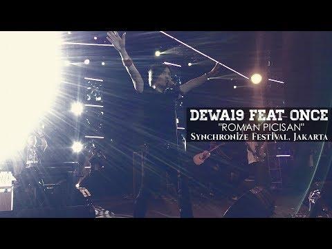 Dewa19 Feat Once - Roman Picisan | Synchronize Festival