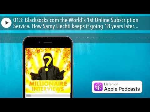013: Blacksocks.com the World's 1st Online Subscription Service. How Samy Liechti keeps it goin