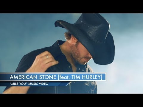 American Stone feat. Tim Hurley - Miss You