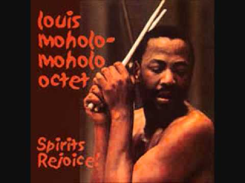 You ain't gonna know me 'cos you think you know me - Louis Moholo