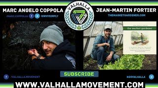 Jean-Martin Fortier - The Market Gardener Ep. #27 || Valhalla Movement Podcast
