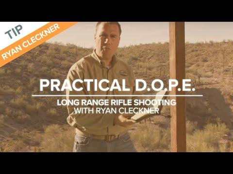 Practical D.O.P.E. - Long Range Shooting Technique