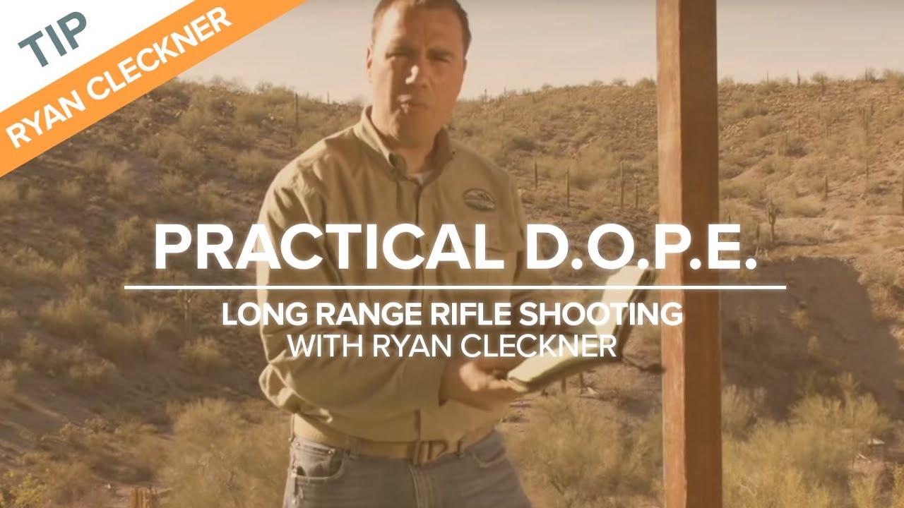Practical D O P E  - Long Range Shooting Technique