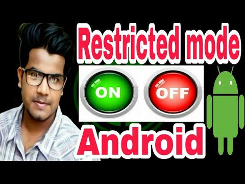 Restricted Mode Enabled Or Disable On Android | Switch Off Or On Restricted Mode | New 2017