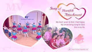 "Christian Music Video ""Song of Heartfelt Attachment"""