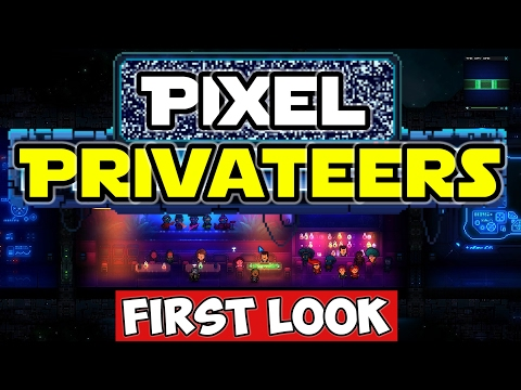 Pixel Privateers - Pre-Launch Exclusive Gameplay! Squad-based Tactical Sim/RPG!