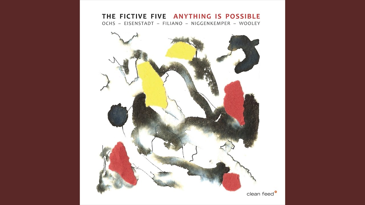 The Fictive Five: Anything Is Possible