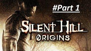 Silent Hill Origins Walkthrough Part 1 HD No Commentary