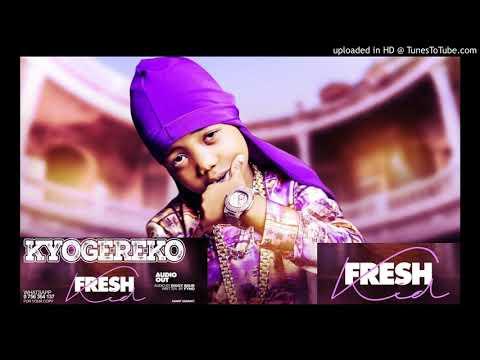 Fresh Kid Uganda - Kyogereko (Official Audio)