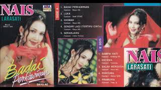 Nais Larasati Badai Perkawinan Full Album Original