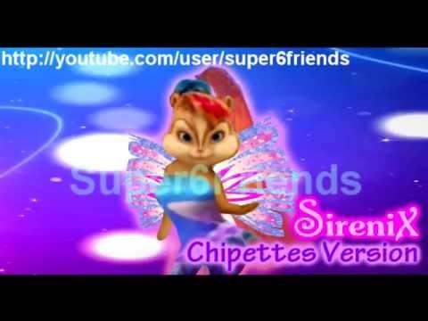 Winx Club - Sirenix The Chipettes Version [HD]