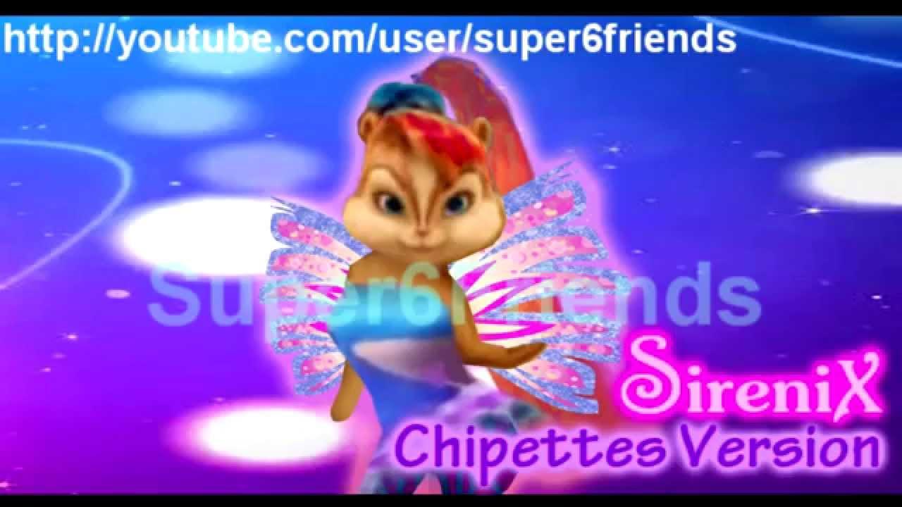 Winx Club Sirenix The Chipettes Version Hd Youtube