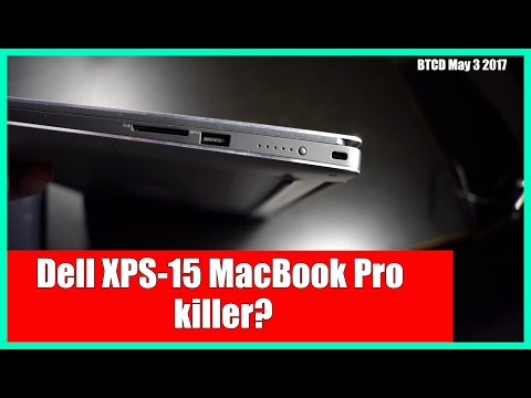 First look at the DELL XPS15 is this the MacBook killer?  BTCD May 3