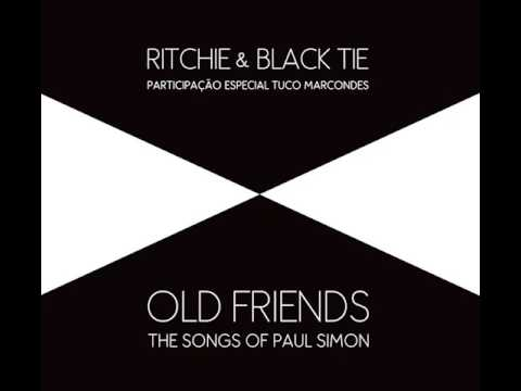 Ritchie & Black Tie - Old Friends - The Songs of Paul Simon