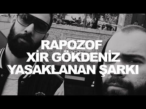 Rapozof - Yasaklanan Şarkı feat. XiR