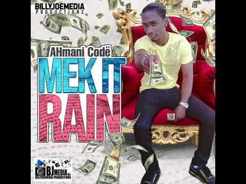 Ah Mani Codë/ Mek It Rain /Billy Joe Media Production/Phone Call Riddim