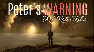 Rob Skiba: Peter's Warning to the Body of Christ w/Christian Truthers