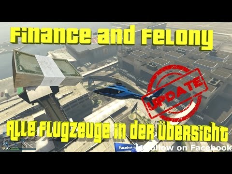 GTA 5 | Online | Alle neuen Flugzeuge - Finance and Felony | Showcase [Deutsch] [HD]