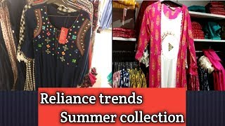 Reliance Trends New Summer Collection For Women  2019/kurthis/maxi