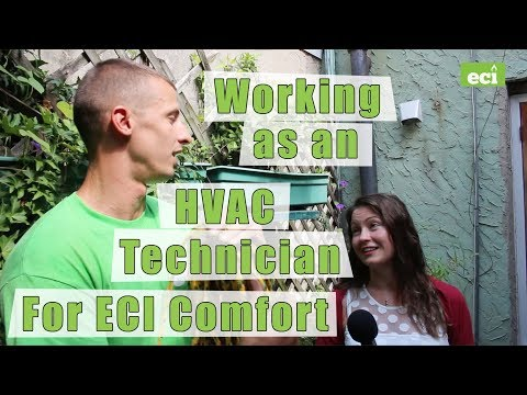 Working As An HVAC Technician For ECI Comfort