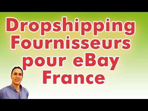Dropshipping Fournisseurs Pour Ebay France Youtube