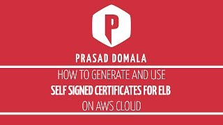 how to enable ssl on aws elastic load balancer using openssl self signed certificates
